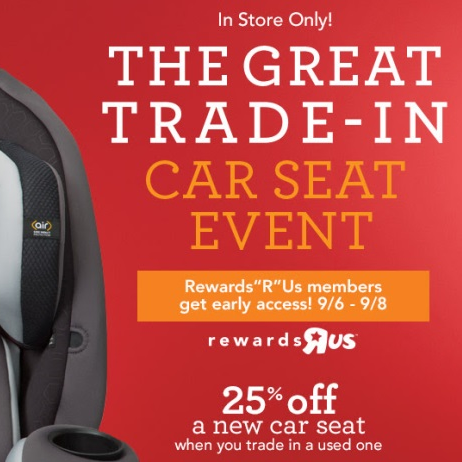 Trade In Your Used Car Seats For Savings At ToysRUs Kids Danger